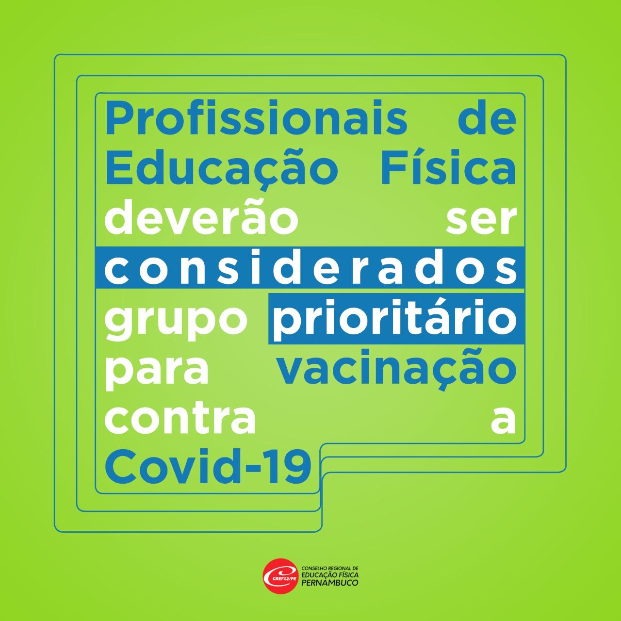 CREF12/PE solicita inclusão do Profissional de Educação Física no grupo prioritário da vacinação contra a COVID-19